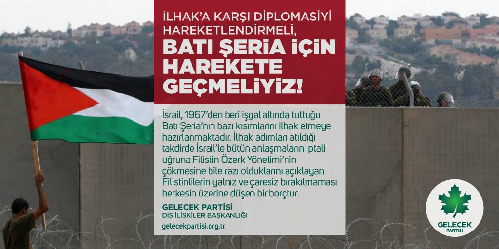 İlhak'a Karşı Diplomasiyi Hareketlendirmeli, Batı Şeria için Harekete Geçmeliyiz!