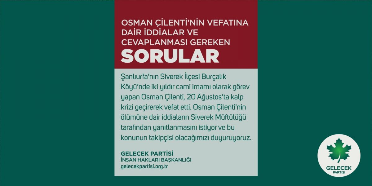 Osman Çilenti'nin Vefatına Dair İddialar ve Cevaplanması Gereken Sorular