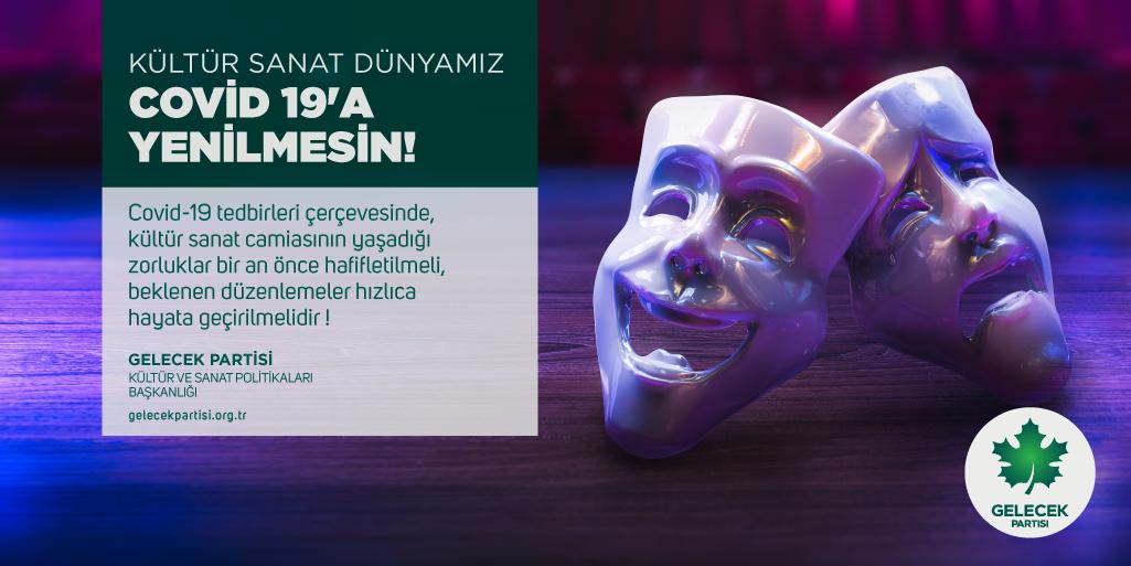 Kültür Sanat Dünyamız Covid 19'a Yenilmesin!