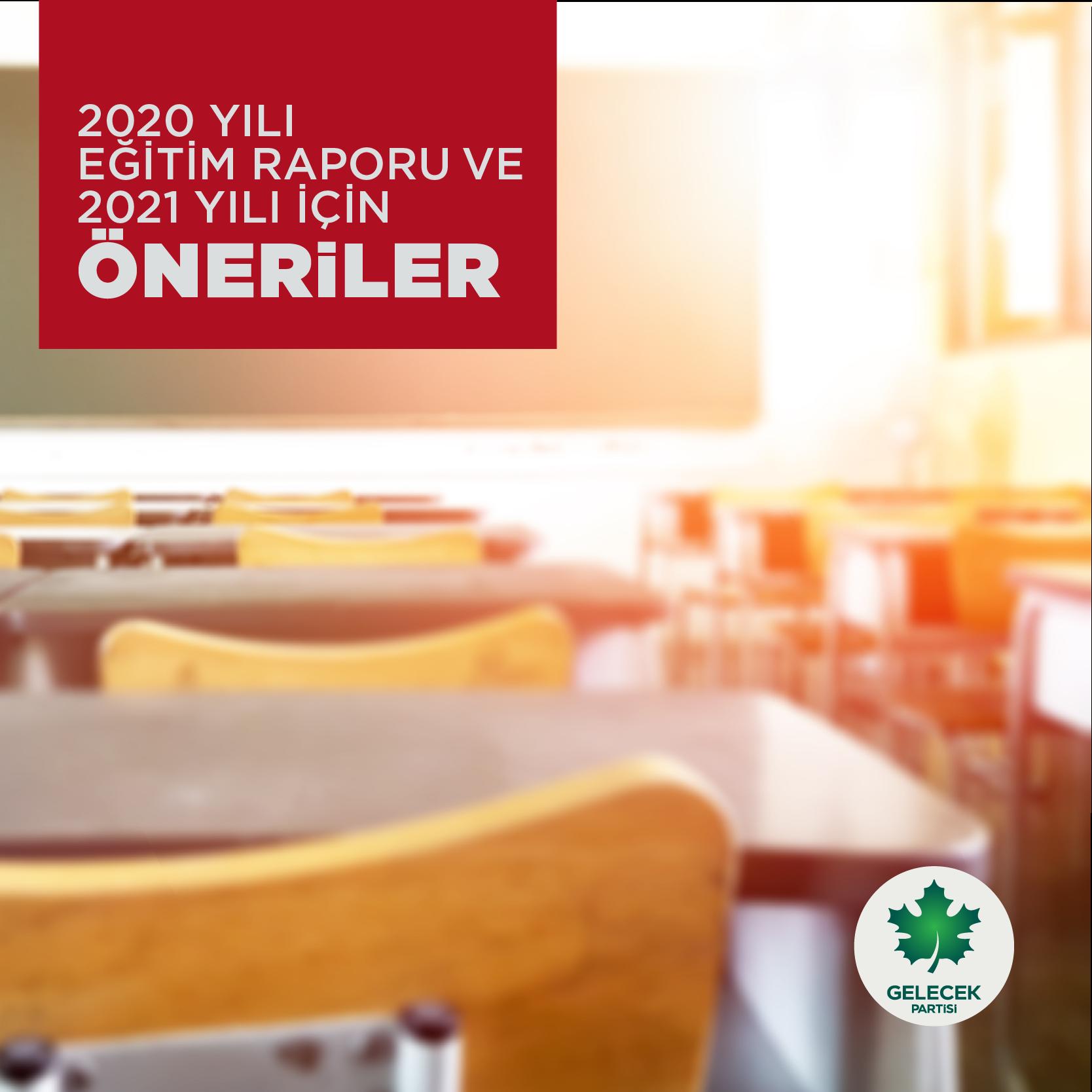 2020 Yılı Eğitim Raporu ve 2021 Yılı İçin Öneriler