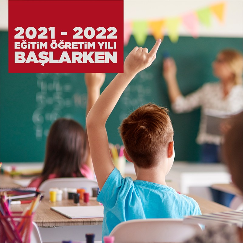 2021-2022 Eğitim Öğretim Yılı Başlarken
