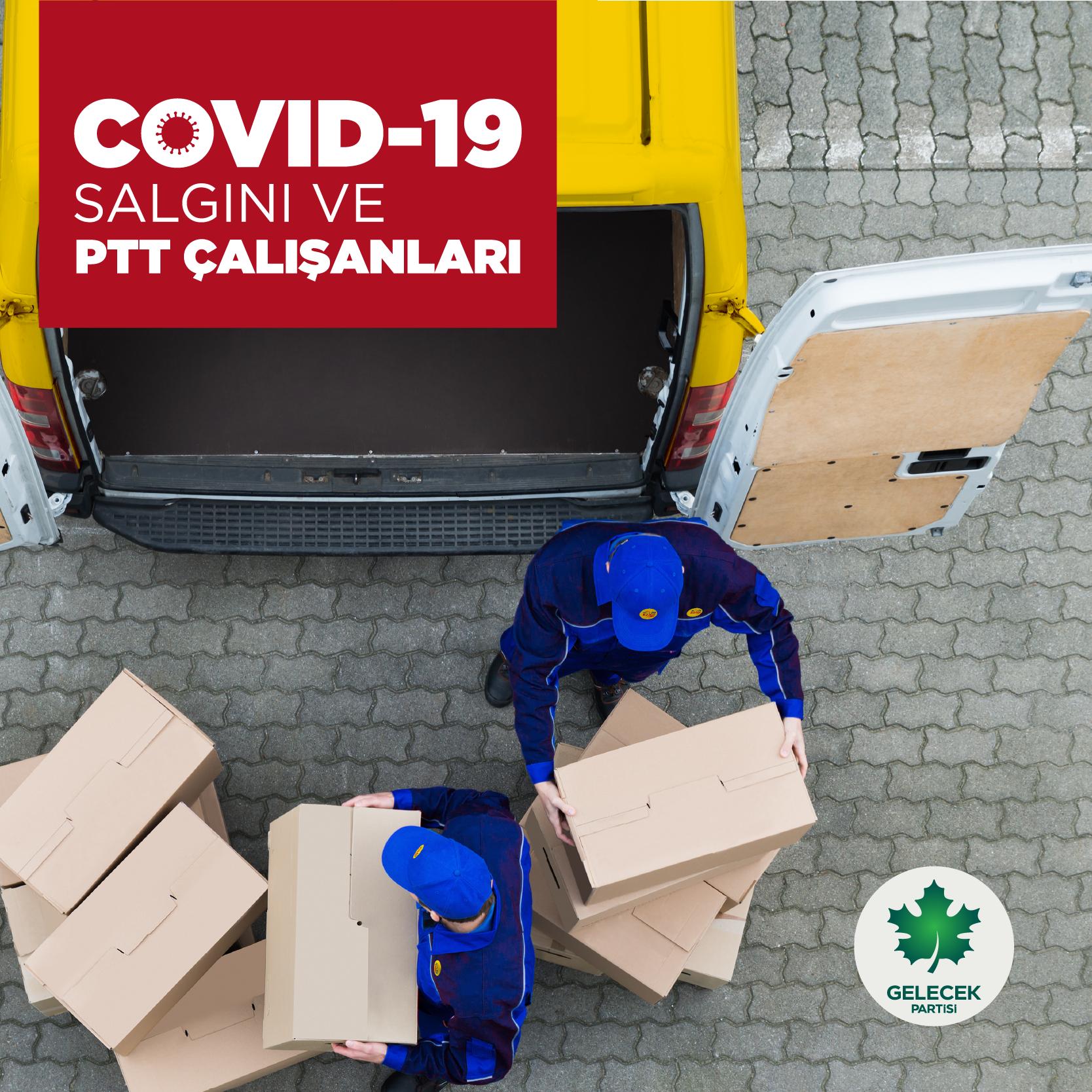 COVID-19 SALGINI VE PTT ÇALIŞANLARI