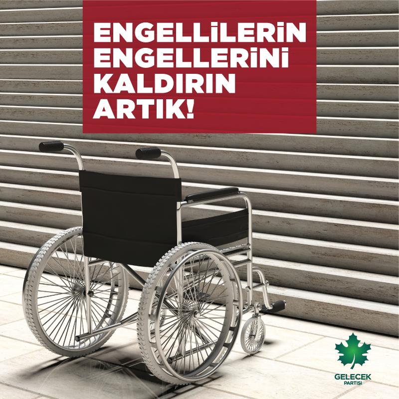 ENGELLİLERİN ENGELLERİNİ KALDIRIN ARTIK