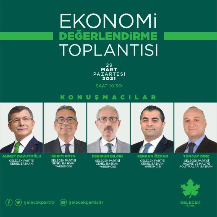 Gelecek Partisi Ekonomi Değerlendirme Toplantısı Basın Bülteni