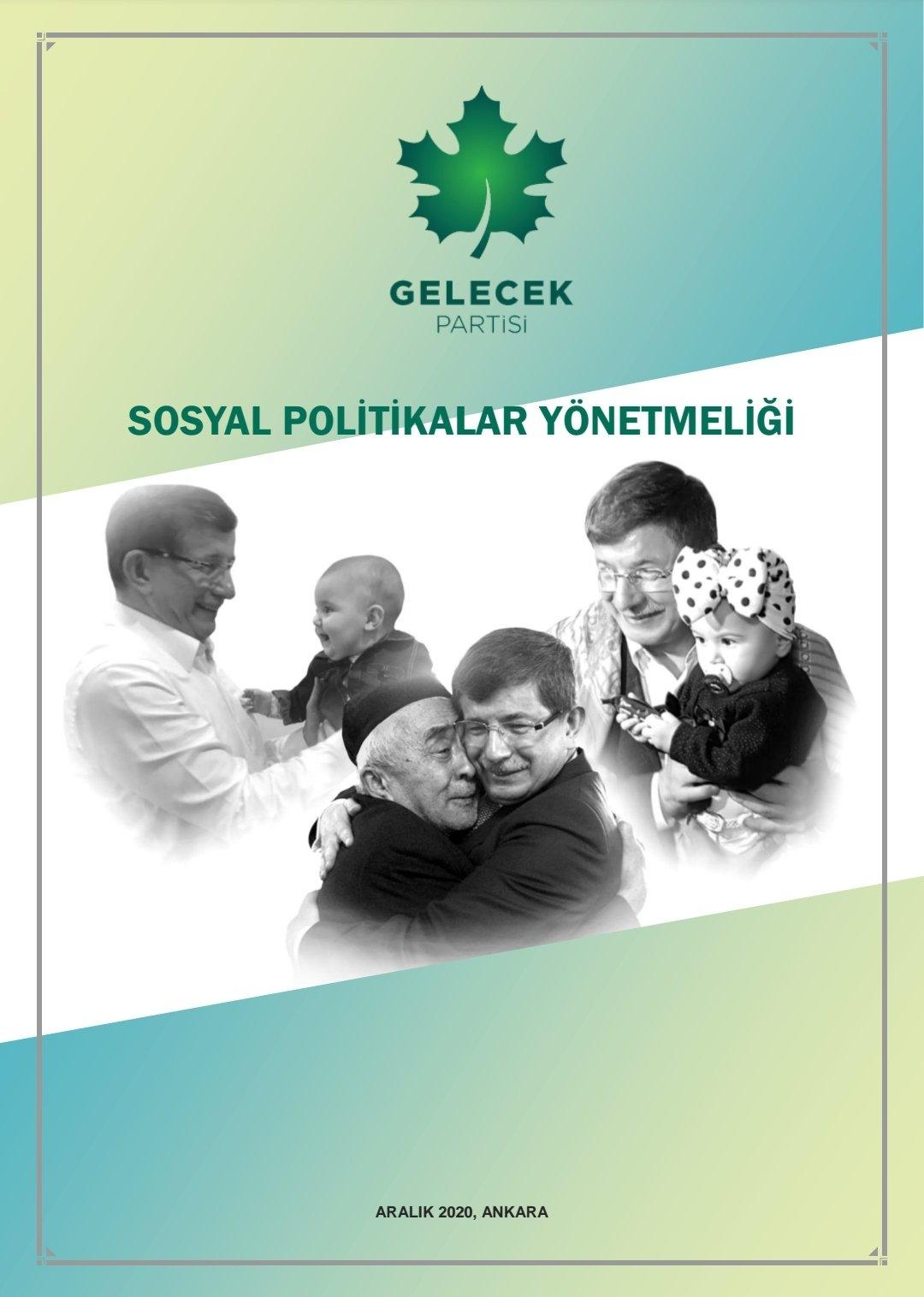 GELECEK PARTİSİ SOSYAL POLİTİKALAR YÖNETMELİĞİ