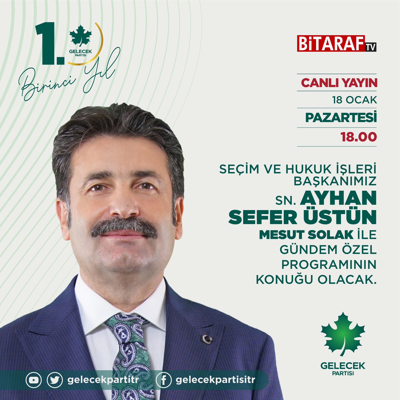 Seçim ve Hukuk İşleri Başkanımız Sayın Ayhan Sefer Üstün, BiTARAF TV'ye konuk oldu.