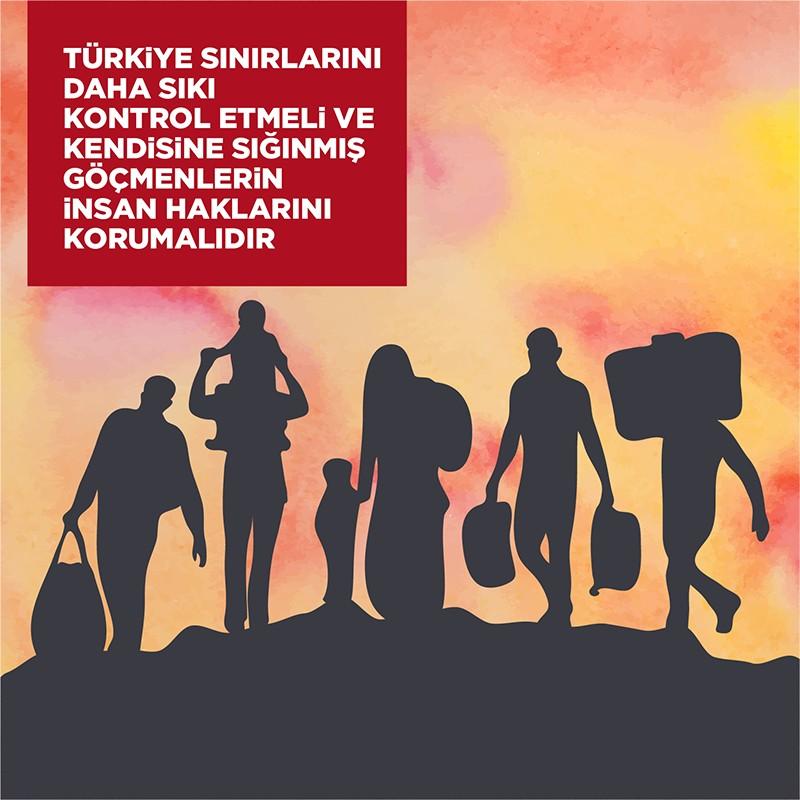 Türkiye Sınırlarını Daha Sıkı Kontrol Etmeli ve Kendisine Sığınmış Göçmenlerin İnsan Haklarını Korumalıdır